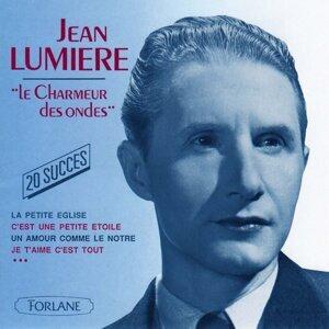 20 succès de Jean Lumière, le charmeur des ondes