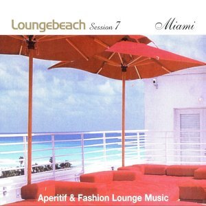 Loungebeach Session 7 - Miami