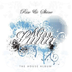 Rise & Shine - The House Album
