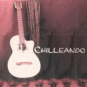 Chilleando - The Latin Chill Lounge Edition