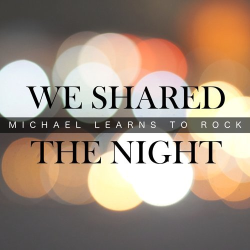 We Shared The Night