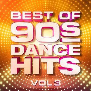 Best of 90's Dance Hits, Vol. 3