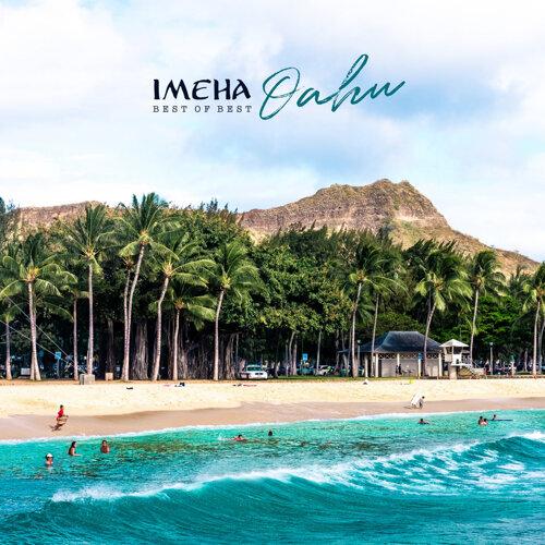 IMEHA -Best of Best- Oahu