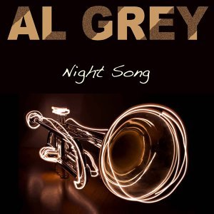 Al Grey: Night Song