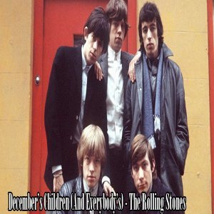 December's Children (And Everybody's) - The Rolling Stones