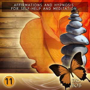 Affirmations and Hypnosis for Self Help and Meditation 11
