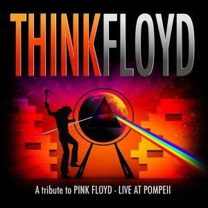 A Tribute to Pink Floyd - Live At Pompeji - Live In Concert