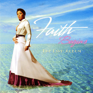 Faith Begins: The Live Album