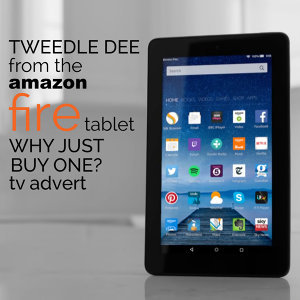 "Tweedle Dee (From The ""Amazon Fire Tablet - Why Buy Just One?"" Tv Advert)"