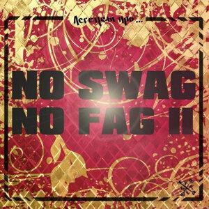 No Swag No Fag II