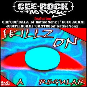 Skillz on a Regular (feat. Che-Que-Bala, Kuku Agami, Joseph Agami, & Castro)