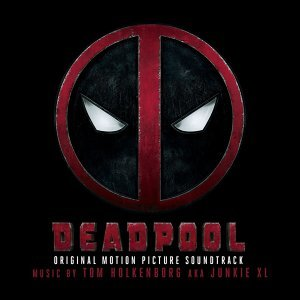 Deadpool (惡棍英雄:死侍電影原聲帶) - Original Motion Picture Soundtrack