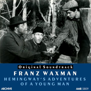 Hemingway's Adventures of a Young Man (Original Motion Picture Soundtrack)
