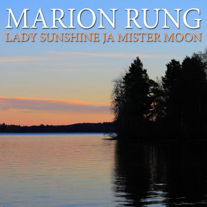 Lady Sunshine Ja Mister Moon