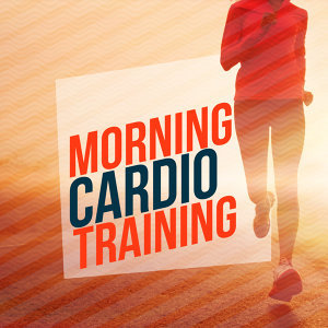 Morning Cardio Training