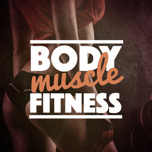 Body Muscle Fitness