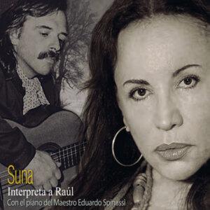 Suna Interpreta a Raúl