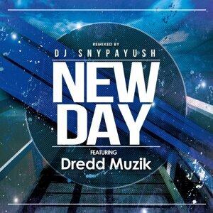 New Day (DJ Snypayush Remix) [feat. Dredd Muzik] (New Day (DJ Snypayush Remix) [feat. Dredd Muzik])