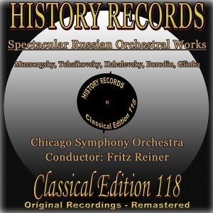 History Records: Spectacular Russian Orchestral Works - Original Recordings - Remastered