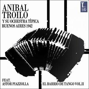 El Barrio de Tango, Vol. 2 - Die Ersten Aufnahmen von Astor Piazzolla