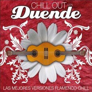 Chill Out Con Duende - Las Mejores Versiones Flamenco Chill
