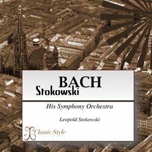 Bach Stokowski - Transcribed for Orchestra By Leopold Stokowski