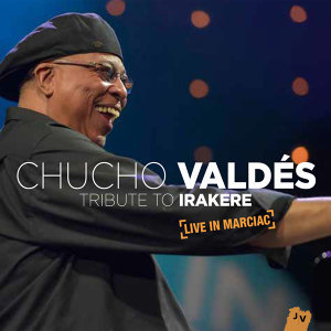 Tribute to Irakere: Live in Marciac - Live