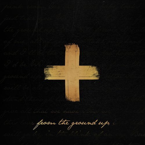 From the Ground Up - Single Version