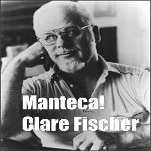 Manteca - Clare Fischer