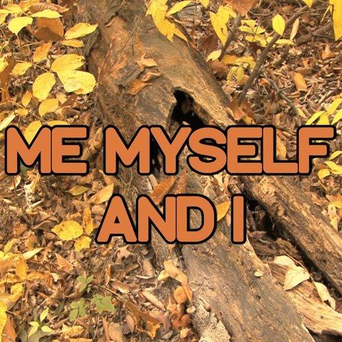 Me, Myself & I - Tribute to G-Eazy X Bebe Rexha