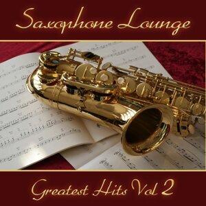 Saxophone Lounge - Greatest Hits Volume 2
