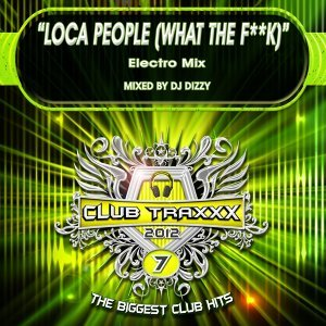 Loca People (What The F**k) - Electro Mix