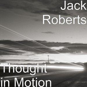 Thought in Motion