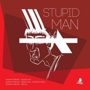 Stupid Man EP