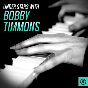 Under Stars with Bobby Timmons
