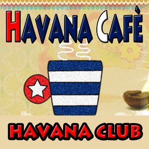 Havana Cafè - Cover, Latin Dance, Pop
