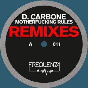 Motherfucking Rules - Remixes