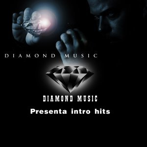 Diamond Music Presenta Intro hits