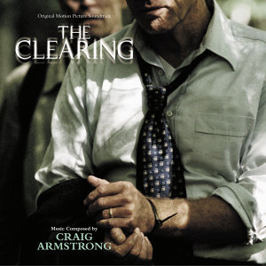 The Clearing - Original Motion Picture Soundtrack