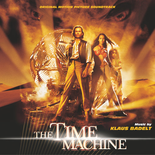 The Time Machine - Original Motion Picture Soundtrack
