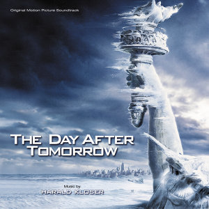 The Day After Tomorrow - Original Motion Picture Soundtrack