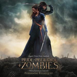 Pride And Prejudice And Zombies (傲慢與偏見與殭屍電影原聲帶) - Original Motion Picture Soundtrack