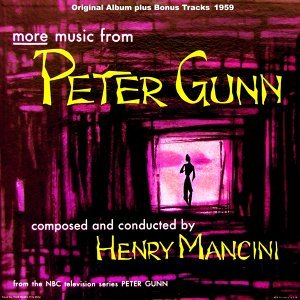 More Music from Peter Gunn - Original Album Plus Bonus Tracks 1959