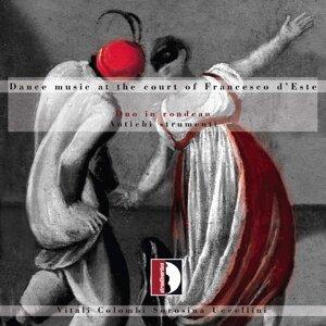 Duo In Rondeau: Dance Music At the Court of Francesco d'Este
