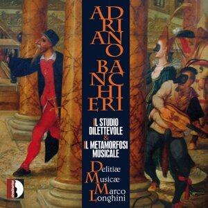 Adriano Banchieri: Il studio dilettevole / Il metamorfosi musicale