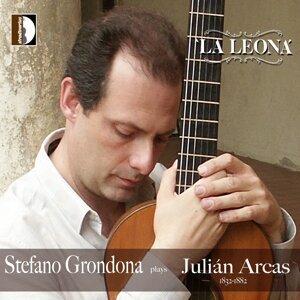 La leona: Stefano Grondona Plays Juliàn Arcas