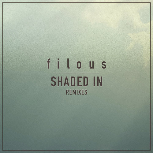 Shaded In - Remixes