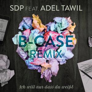 Ich will nur dass du weißt - B-Case Remix