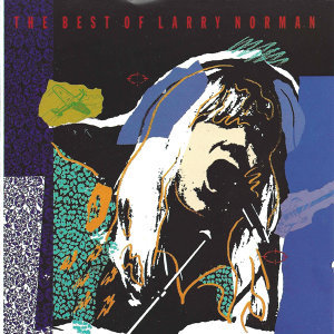 The Best of Larry Norman