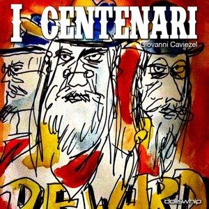 I centenari